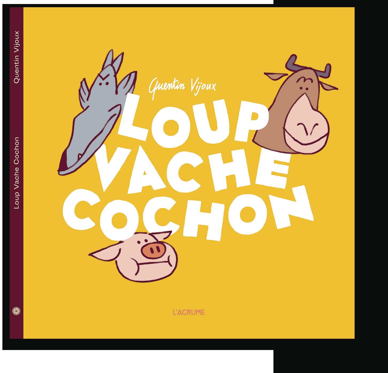 LOUP VACHE COCHON
